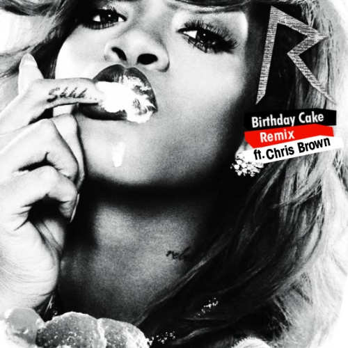 Admirable Rihanna Ft Chris Brown Birthday Cake Remix Sunglassesadvil Funny Birthday Cards Online Elaedamsfinfo